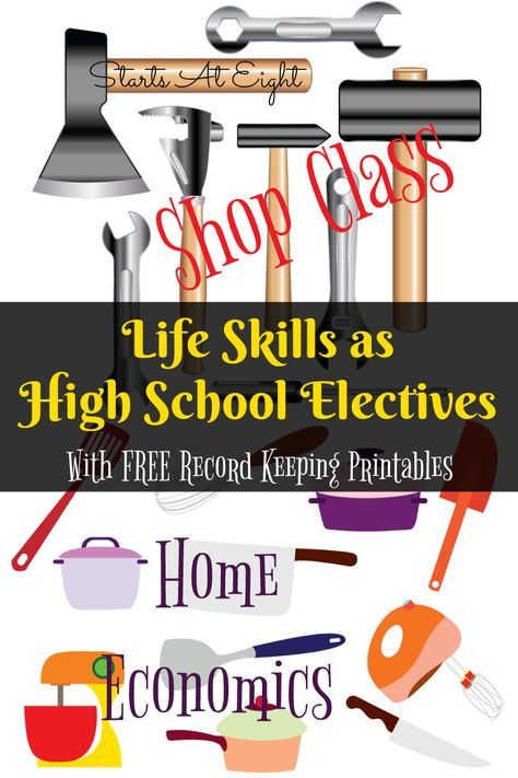 Life Skills as High School Electives: Home Economics & Shop Class from Starts At Eight. Teaching your kids life skills is a great way to learn and earn high school credit! Includes FREE Printable Record Keeping Sheets!