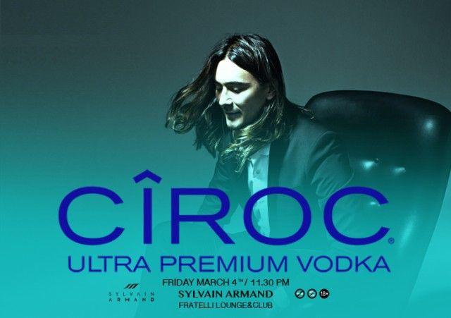 CIROC presents Sylvain Armand @Fratelli Lounge&Club