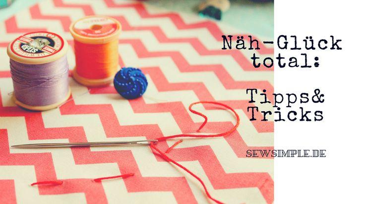 Hier haben wir clevere Tricks und Tipps rund ums Thema Nähen für euch…