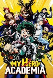 My Hero Academia Season 2 Full Episode (2017)