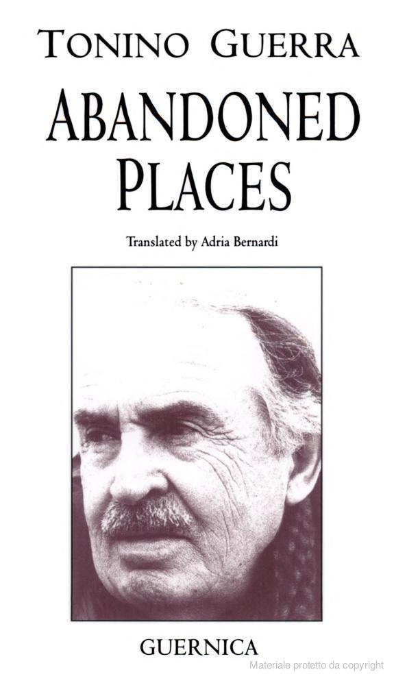 Abandoned Places: Poems - Tonino Guerra, Adria Bernardi