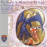 The Feast of St Michael and All Angels at Westminster Abbey [CD]