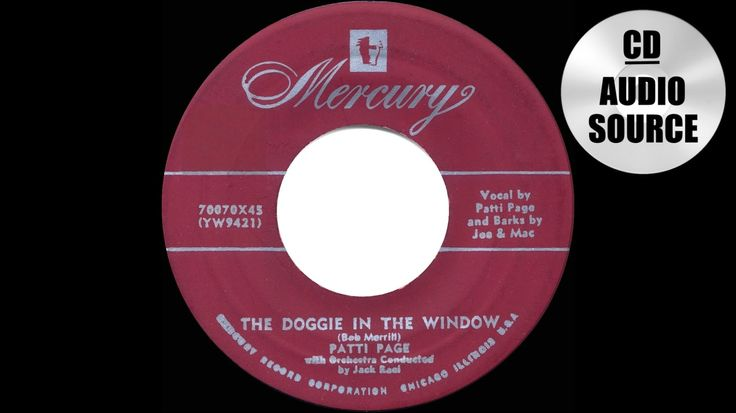 1953 HITS ARCHIVE: Doggie In The Window - Patti Page (her original #1 ve...
