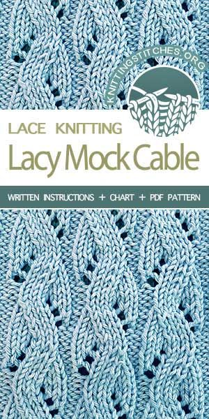 Lacy Mock Cable Knitting Knitting Lace Knitting Lace Knitting