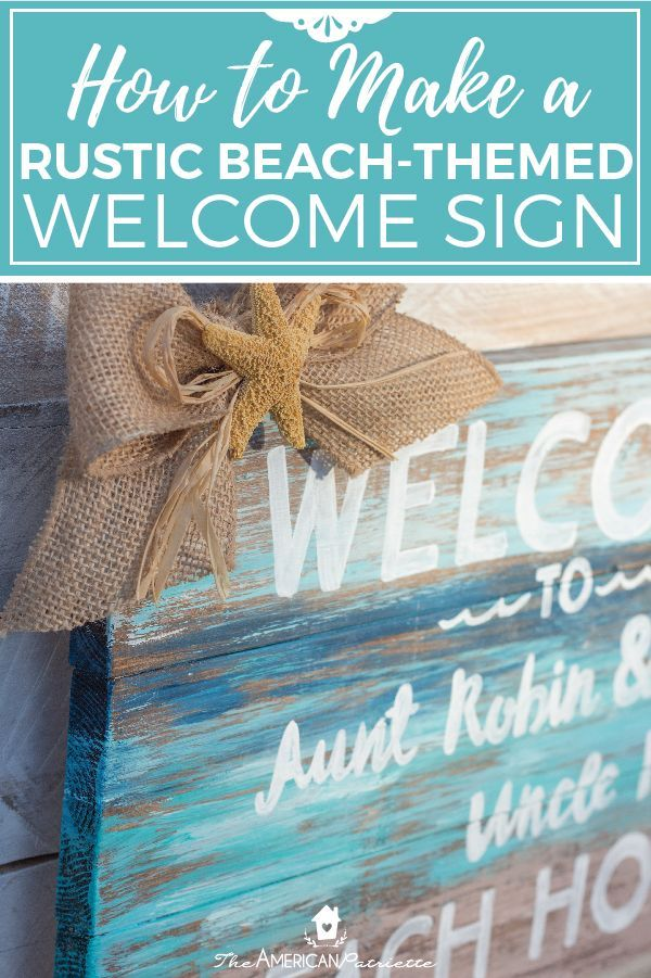 Diy Painted Rustic Beach Welcome Sign Diy Painting Diy Crafts