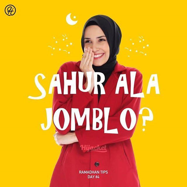 Ramadhan Tips Day 4 By Hijacket Bangun Sahur Ala Jomblo
