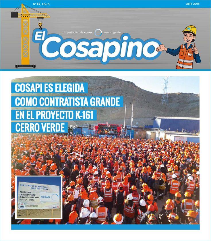 Periódico El Cosapino N°13  Periódico dirigido a nuestros más de 6 mil obreros a nivel nacional.