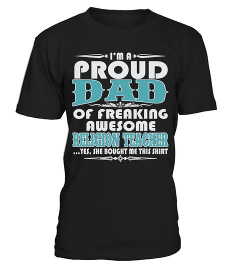 # PROUD DAD OF AWESOME RELIGION TEACHER T SHIRTS .  PROUD DAD OF AWESOME RELIGION TEACHER T-SHIRTS. IF YOU PROUD YOUR JOB, THIS SHIRT MAKES A GREAT GIFT FOR YOU AND YOUR DAD ON THE SPECIAL DAY.---RELIGION TEACHER T-SHIRTS, RELIGION TEACHER JOB SHIRTS, RELIGION TEACHER FUNNY T SHIRTS, RELIGION TEACHER DAD SHIRTS, RELIGION TEACHER TEES, RELIGION TEACHER HOODIES, RELIGION TEACHER LONG SLEEVE, RELIGION TEACHER FUNNY SHIRTS, RELIGION TEACHER JOB, RELIGION TEACHER HUSBAND, RELIGION TEACHER…