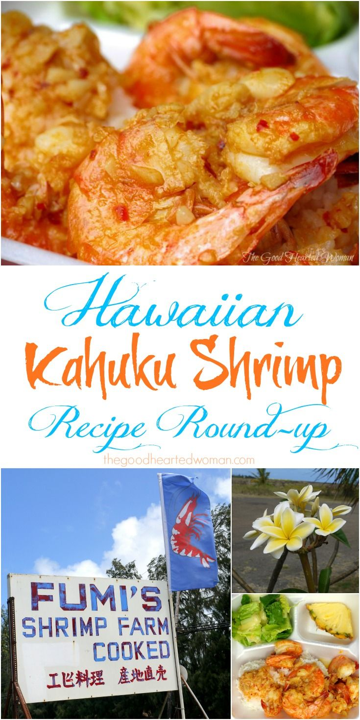 Relive those North Shore memories - make buttery, velvety, succulent A-MAZING Kahuku-Style Shrimp at home! {Recipe Round-up} | The Good Hearted Woman