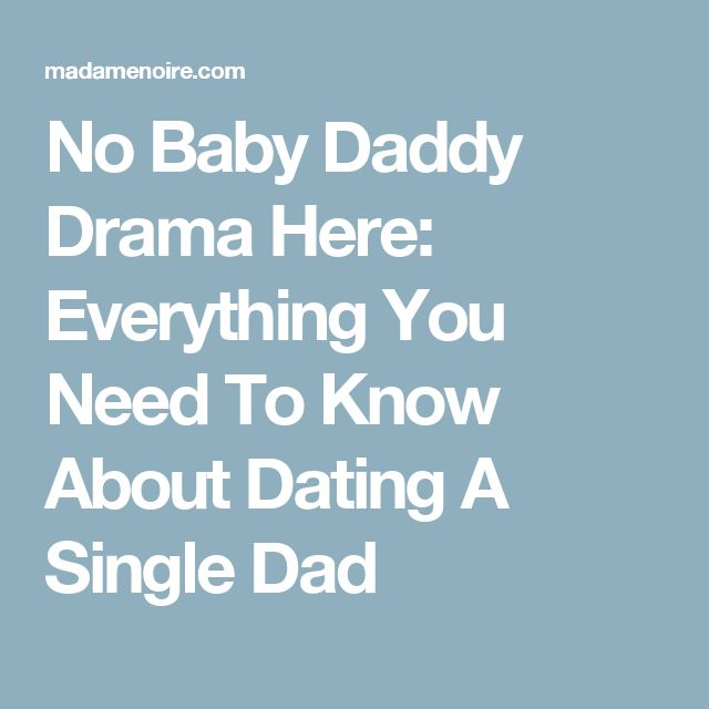 Patience When Dating A Single Dad