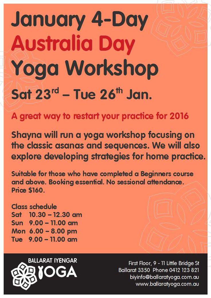 January 4-day workshop Australia Day long weekend, 23-26th of Jan 2016. #ballaratyoga