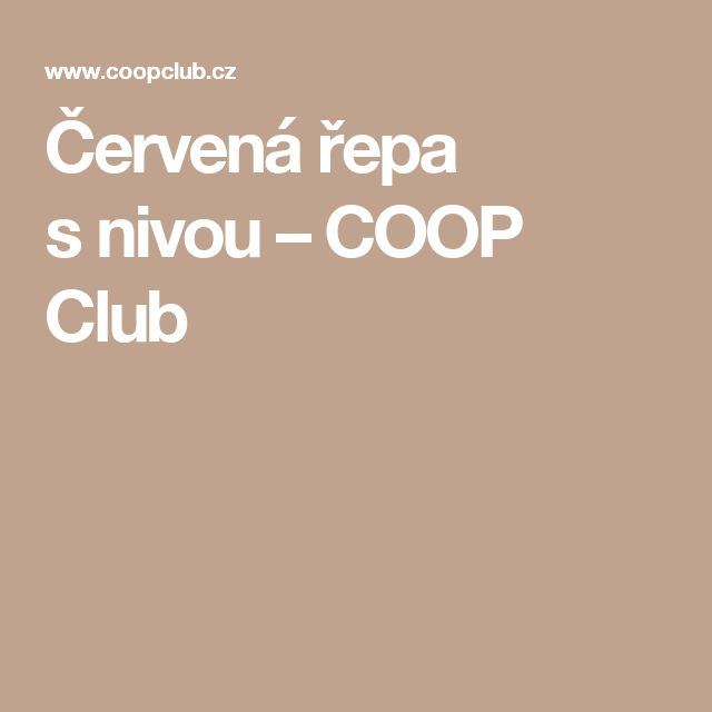 Červená řepa snivou – COOP Club