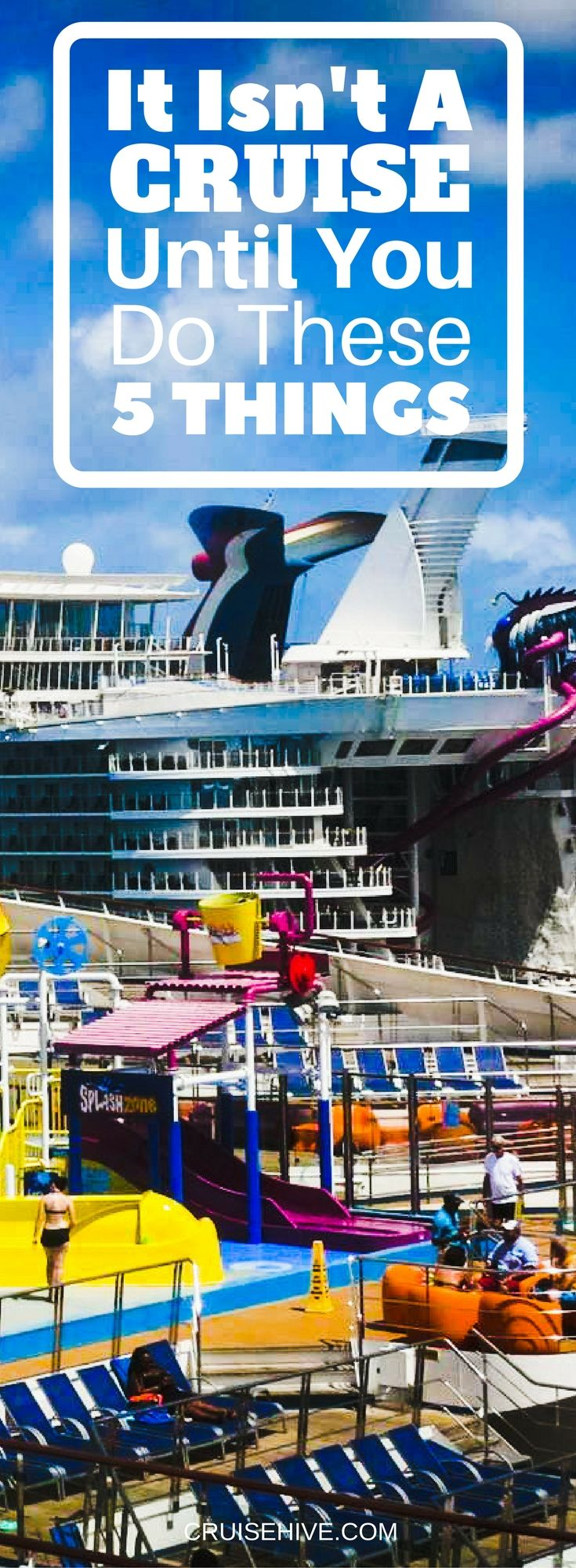 These five things we're looking at have been part of cruising since the beginning, it isn't a cruise until you actually complete all of these!