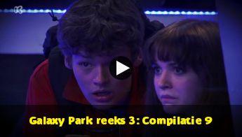Galaxy Park reeks 3: Compilatie 9