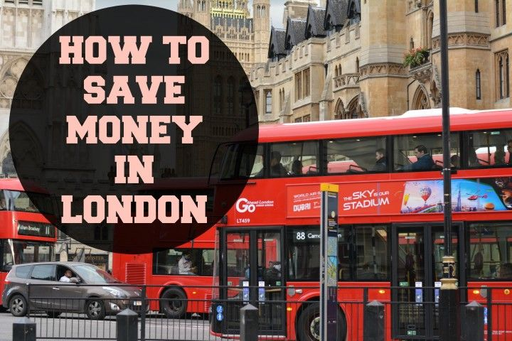 Save Money In London, How To Do It