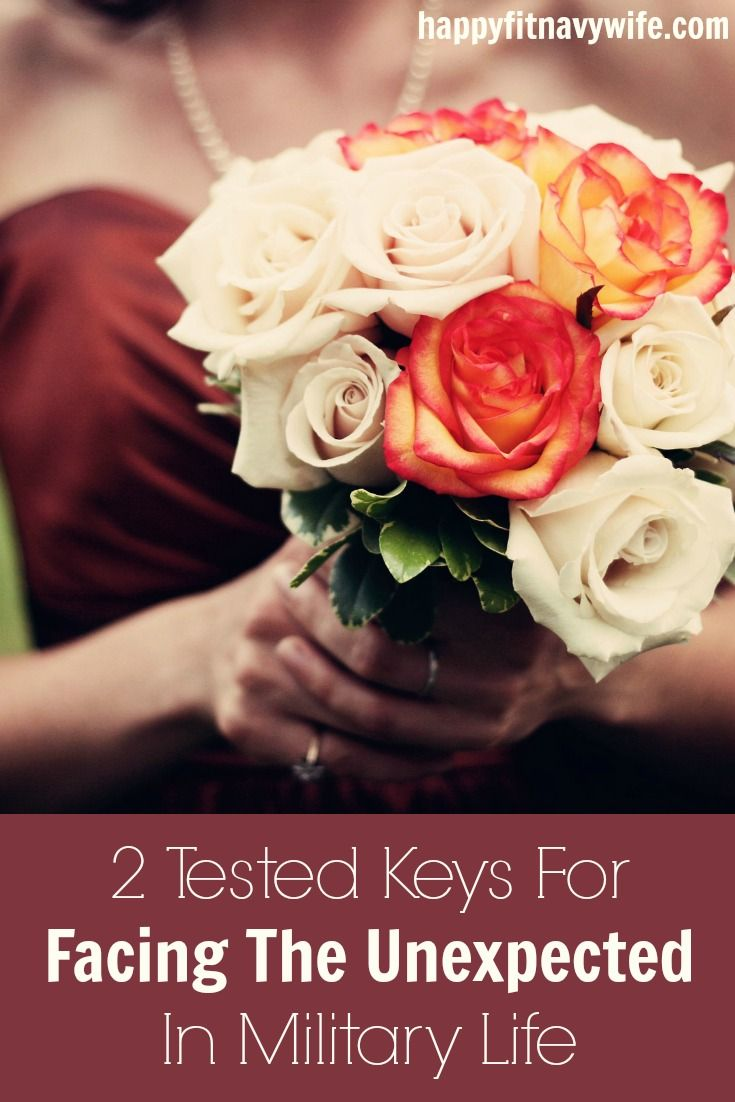 """2 Tested Keys For Facing The Unexpected In Military Life"" by Heather of Happyfitnavywife.com 