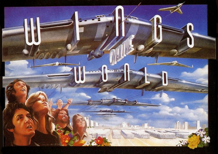 """Paul McCartney & Wings- Wings Over The World ( 1979) The phrase """"wings over the world"""" is from the 1936 movie """"Things to Come"""" based on an H.G. Wells book. The flying wings in this photo are based on 1947's Northrop YB-49. A clip was used in 1953's War of The Worlds movie.  https://www.youtube.com/watch?v=iPJsnTegGlA&feature=related"""