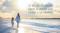 12 životních zákonů, které skutečně platí, i když v ně nevěříte   ProNáladu.cz