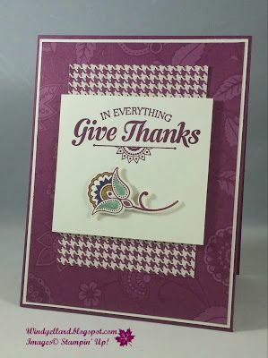 Windy's Wonderful Creations: #GDP058 Give Thanks, Stampin' Up!, Suite Seasons, Paisleys dies, Petals & Paisleys DSP, Paisley & Posies