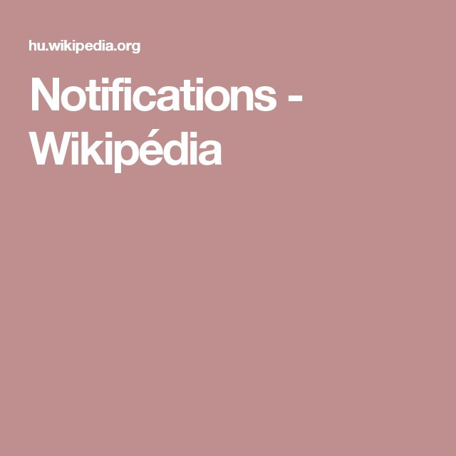 Notifications - Wikipédia