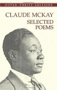 the harlem dancer by claude mckay Of all the renaissance writers, claude mckay was one of the first to express the spirit of the new negro the harlem dancer and invocation.