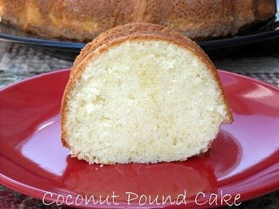 Mommy's Kitchen - Old Fashioned & Southern Style Cooking: Homemade Coconut Pound Cake ~ Potluck Sunday