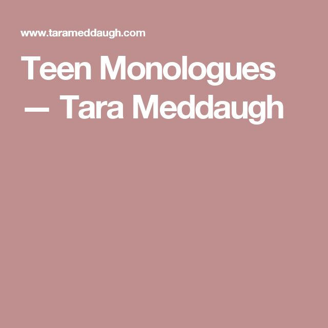 fun-monologues-for-teenage-girls