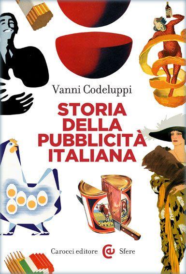 Storia della pubblicità italiana #libro #cover #grafica #storia #adv