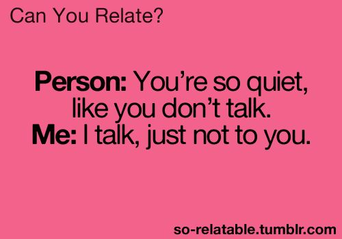 Quiet people problems | Quotes at Repinned.net