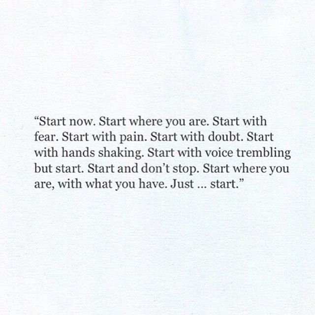Start. Wherever you are.
