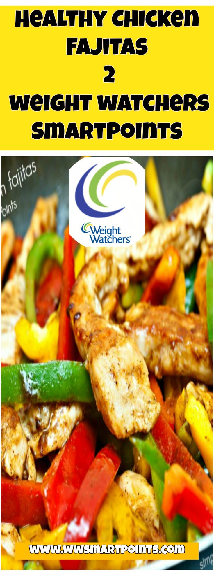 Healthy Chicken Fajitas – 2 weight watchers SmartPoints