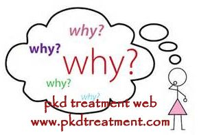 Why kidney cysts in polycystic kidney disease (PKD) experience enlarged kidney cysts? Many factors like work pressure, stay up. Unhealthy water and irregular life can all lead to PKD. Symptoms in early stage are not obvious. If PKD does not get timely treatment, enlarged kidney cysts will occur. Well, what factors can lead to enlarged renal cysts?
