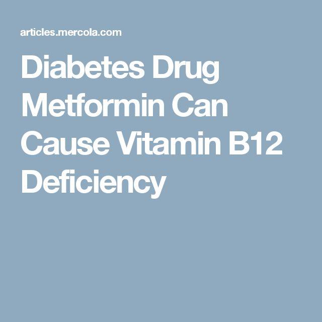 Diabetes Drug Metformin Can Cause Vitamin B12 Deficiency