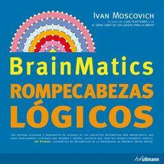 Estos libros son un moderno gimnasio para la cabeza! Mantenga su cerebro ágil con más de 300 adivinanzas variadas y al mismo tiempo entrene su perseverancia en el conocimiento matemático y lógico. Ivan Moscovich: Brainmatics (Ullmann)