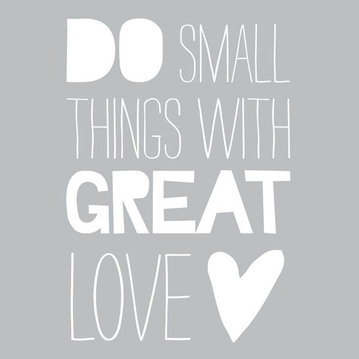 Muursticker `Do Small Things With Great Love`. Vinyl sticker, in gesneden tekst. Plakt op een gladde ondergrond. Kleur: Wit Formaat: 50 x 70 cm EUR 42,-