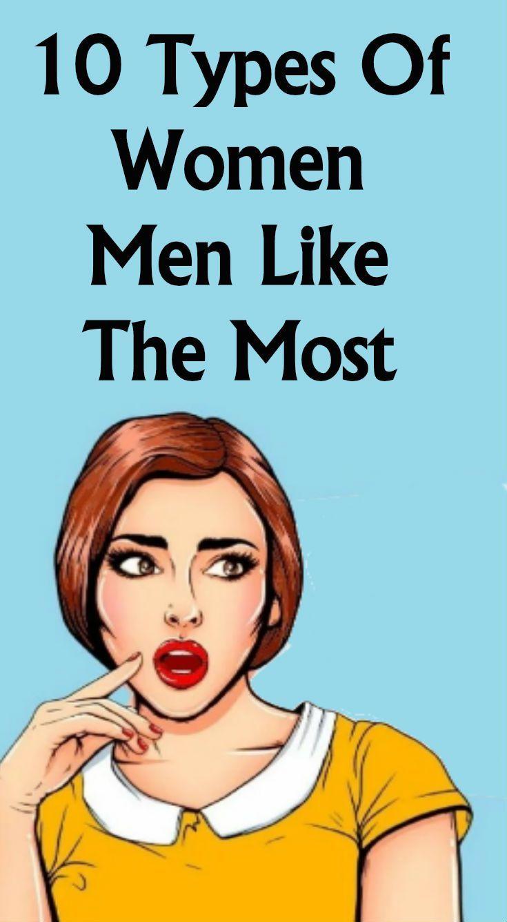 Types of women men love
