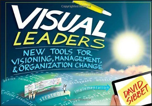 Visual Leaders: New Tools for Visioning, Management, and Organization Change by David Sibbet, http://www.amazon.com/dp/1118471652/ref=cm_sw_r_pi_dp_wVjsrb0BHPGJY