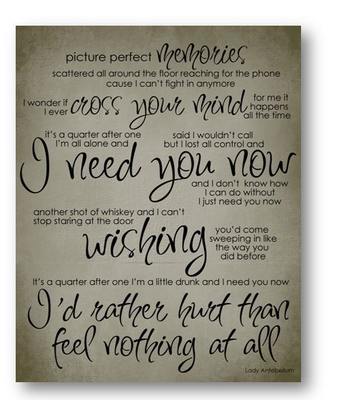 love this song! Need You Now / Lady Antebellum / Lyric / 8x10 Digital Typography Poster