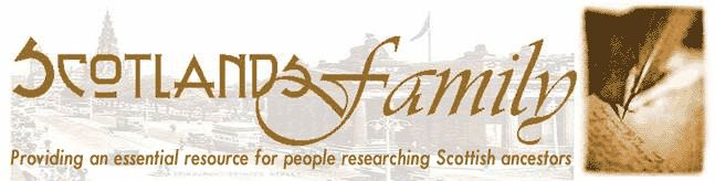 Welcome to Scotlands Family, the Scottish genealogy portal designed to help you explore your Scottish family tree.  Our aim is to point you to free on-line data and information in diverse Scotland family history records, wherever you live in the world.