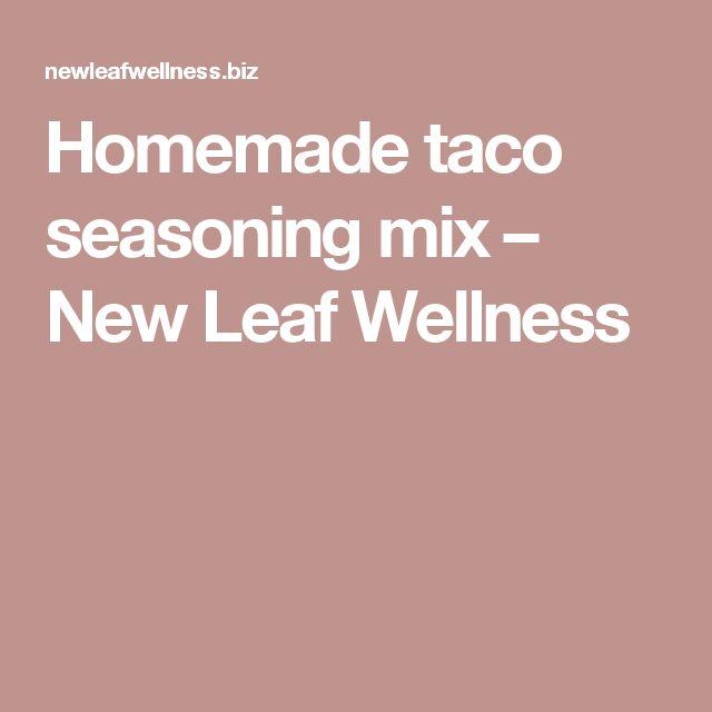 Homemade taco seasoning mix – New Leaf Wellness