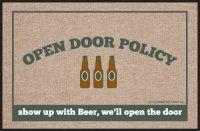 Open Door Policy - Beer Doormat. $19.99 Only.