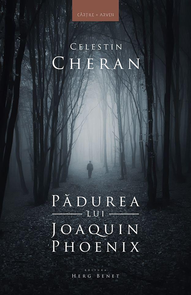 Pădurea lui Joaquin Phoenix