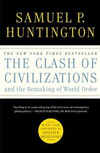 The Clash of Civilizations and the Remaking of World Order Book by Samuel P. Huntington | Trade Paperback | chapters.indigo.ca