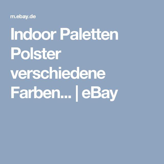 Indoor Paletten Polster verschiedene Farben...  | eBay