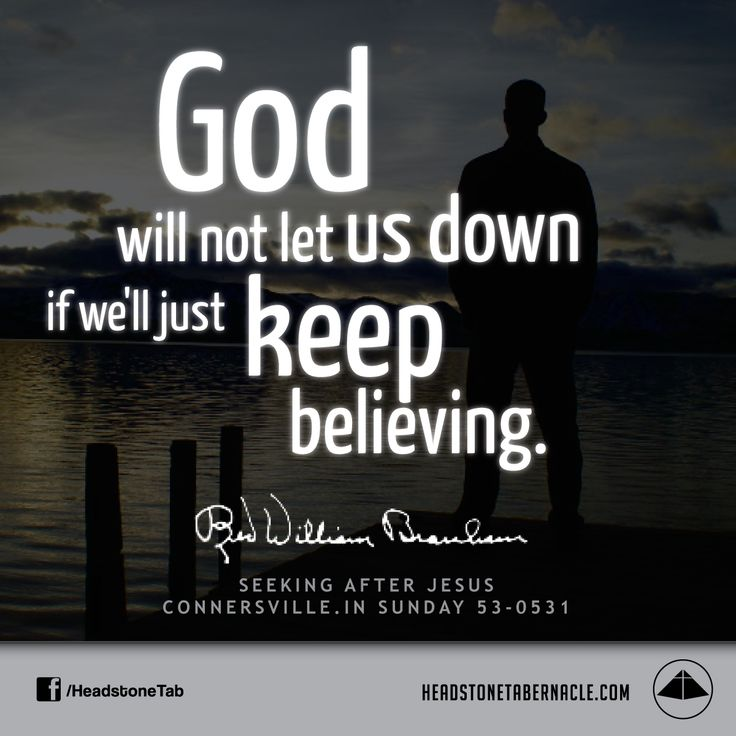 191 best quotes from rev william branham images on pinterest god will not let us down if well just keep believing image quote m4hsunfo
