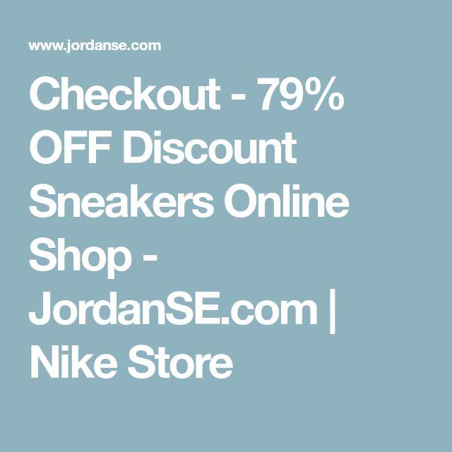 Checkout - 79% OFF Discount Sneakers Online Shop - JordanSE.com | Nike Store