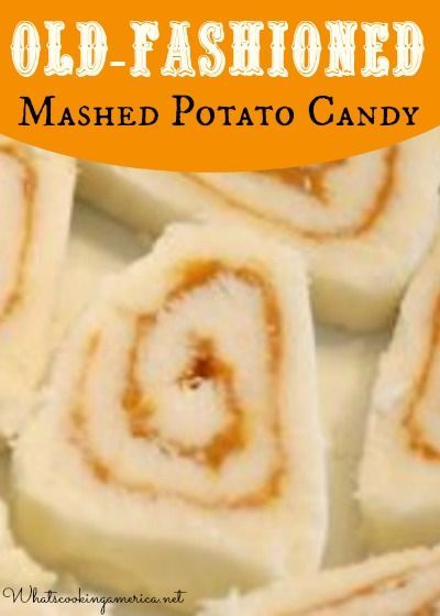 Old-Fashioned Mashed Potato Candy Recipe  |  whatscookingamerica.net  | #mashed #potato #candy #christmas