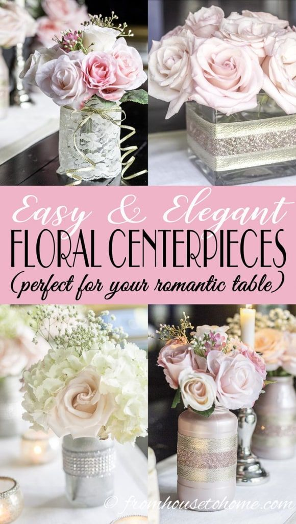 5 Elegant And Easy Floral Centerpieces That Are Perfect For