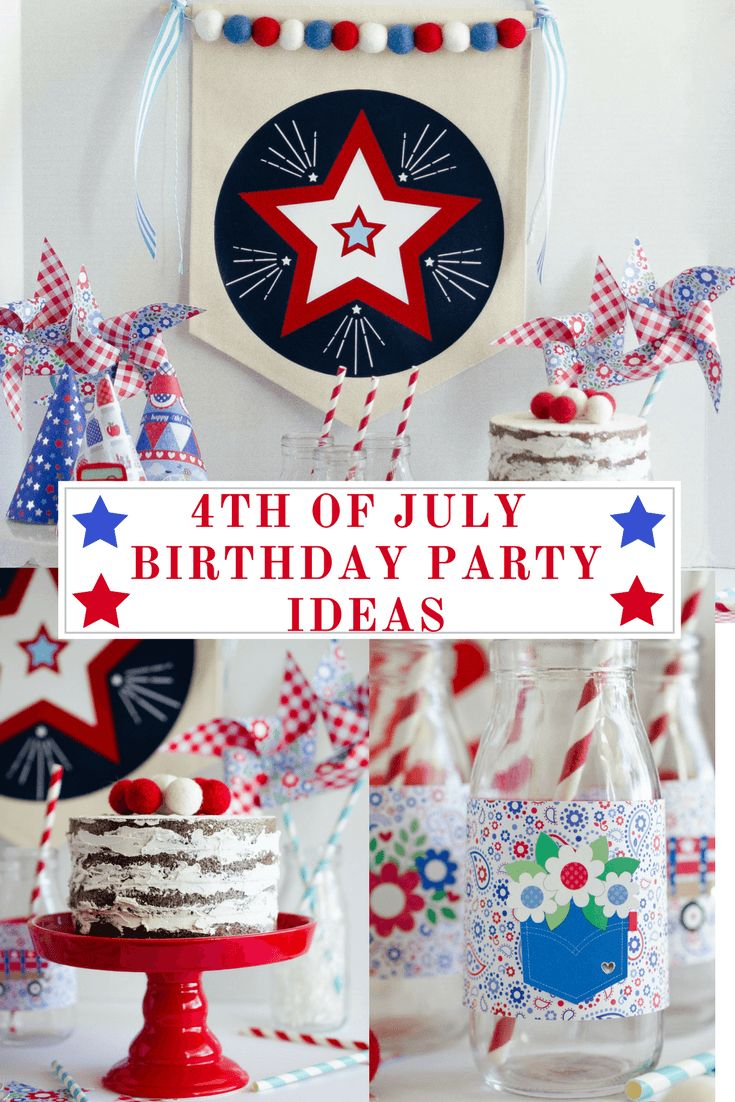 25 best july birthday ideas on pinterest patriotic for 4th of july party decoration