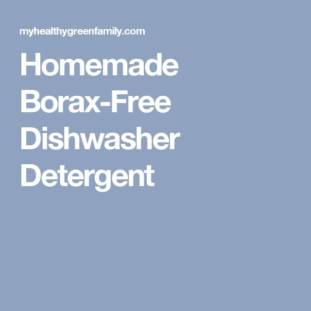 🍄🎃🍄Homemade Borax-Free Dishwasher Detergent